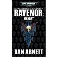 Ravenor Návrat: Warhammer 40 000 - Kniha