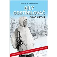 Bílý odstřelovač: Simo Häyhä - Kniha