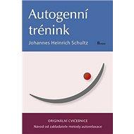 Autogenní trénink: Originální cvičebnice - Kniha