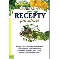 Recepty pro zdraví - Kniha