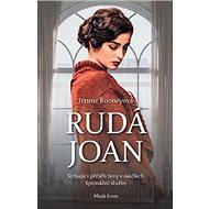 Rudá Joan: Strhující příběh ženy v osidlech špionážní služby - Kniha