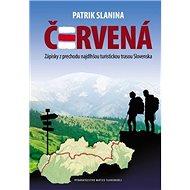 Červená: Zápisky z prechodu najdlhšou turistickou trasou Slovenska - Kniha