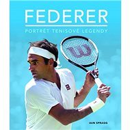 Federer: Portrét tenisové legendy - Kniha