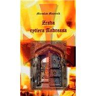 Zrada rytiera Andreasa - Kniha