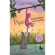 Pipo Dobrodružstvá ružovej opičky - Kniha