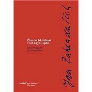 Čtení o básníkovi z let 1930–1960: Jan Zahradníček - Kniha