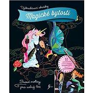 Magické bytosti Vyškrabávací obrázky: Snové motivy pro volný čas - Kniha