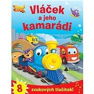 Vláček a jeho kamarádi - Kniha