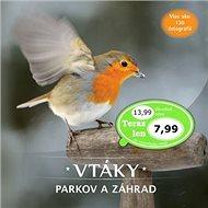 Vtáky parkov a záhrad: Viac ako 130 fotografií - Kniha