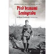 Před branami Leningradu: Příběh vojáka skupiny armád Sever - Kniha