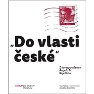 """Do vlasti české"": Z korespondence Angela M. Ripellina - Kniha"