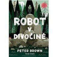 Robot v divočině - Kniha