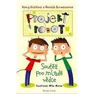 Projekt Robot: Soutěž pro mladé vědce - Kniha