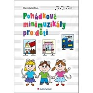 Pohádkové minimuzikály pro děti - Kniha