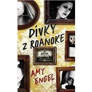 Dívky z Roanoke - Kniha