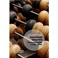 Matematické schopnosti: Teoretický přehled a jejich měření - Kniha