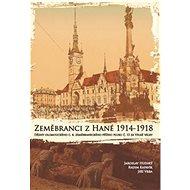 Zeměbranci z Hané 1914 – 1918 - Kniha