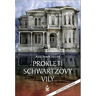 Prokletí Schwartzovy vily: Mysteriózní thriller - Kniha