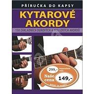 Kytarové akordy: 150 základních durových a mollových akordů - Kniha