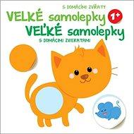 Veľké samolepky s domácimi zvieratami Mačka: Velké samolepky s domácími zvířaty Kočka - Kniha
