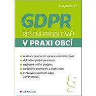 GDPR Řešení problémů v praxi obcí