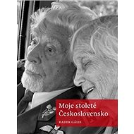 Moje stoleté Československo - Kniha