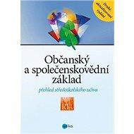 Občanský a společenskovědní základ: Přehled středoškolského učiva - Kniha