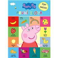 Peppa Pig První slova: Česky + anglicky - Kniha