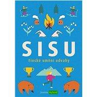 Sisu: Finské umění odvahy - Kniha