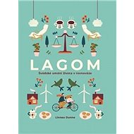 Lagom: Švédské umění života v rovnováze - Kniha