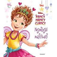 Fancy Nancy Clancy Nejmilejší maličkost - Kniha