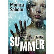 Summer: Román o ničivé síle tajemství - Kniha