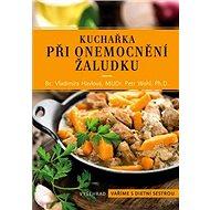 Kuchařka při onemocnění žaludku - Kniha