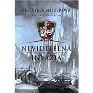 Neviditeľná invázia: Diel druhý - Kniha
