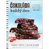 Čokoláda každý den: Více než 85 rostlinných receptů na kakaové pochoutky, které zlepší vaši pohodu - Kniha