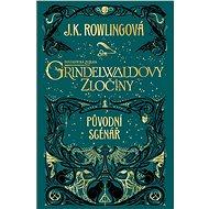 Fantastická zvířata Grindelwaldovy zločiny - Kniha