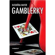 Gamblerky - Kniha