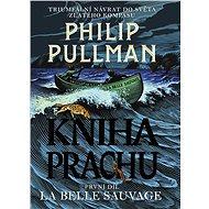 Kniha Prachu 1 - La Belle Sauvage