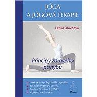 Jóga a jógová terapie: Principy zdravého pohybu - Kniha