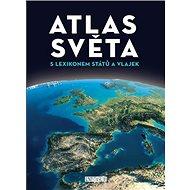 Atlas světa: S lexikonem států a vlajek - Kniha