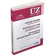 ÚZ 1298 Cenné papíry, Kapitálový trh, Investiční společnosti a fondy, Komod: podle stavu k 21. 1. 20 - Kniha