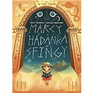 Marcy a hádanka od sfingy: Bájná pokladnice profesora Brownstona - Kniha