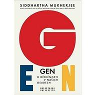 Gen O dědičnosti v našich osudech - Kniha