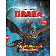 Jak vycvičit draka - Celý příběh o mně a Bezzubkovi - Kniha