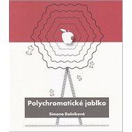 Polychromatické jablko - Kniha