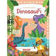 Velká kniha odpovědí Dinosauři - Kniha