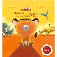 O lvíčkovi, který pořád říkal ne - Kniha