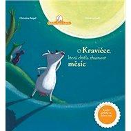 O kravičce, která chtěla zhasnout měsíc - Kniha