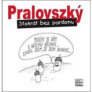 Stokrát bez pardonu - Kniha