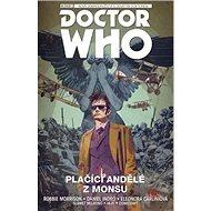 Desátý Doctor Who Plačící andělé z Monsu: Doctor Who